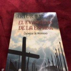 Libros: EL EVANGELIO DE LA ESPADA. CRÓNICAS DE WIDUKIND I POR ARTUR BALDER - NUEVO DE FABRICA. Lote 193654556