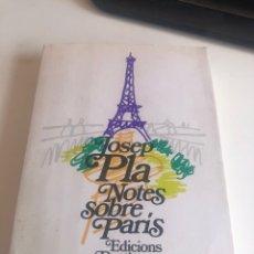 Libros: JOSEP PLA NOTES SOBRE PARIS. Lote 194589673