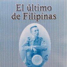 Libros: EL ÚLTIMO DE FILIPINAS, JAVIER CLAVERO SALVADOR. Lote 195325308