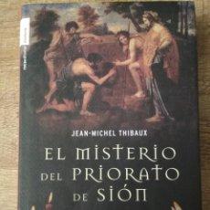Libros: EL MISTERIO DEL PRIORATO DE SIÓN. JEAN M THIBAUX. Lote 195496068