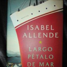 Libros: LARGO PÉTALO DE MAR NOVELA , 2019 PLAZA & JANÉS. Lote 198035321