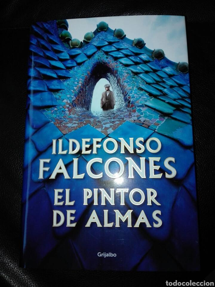 ILDEFONSO FALCONES. EL PINTOR DE ALMAS. GRIJALBO. LIBRO NUEVO. TAPA DURA. PRIMERA EDICIÓN (Libros Nuevos - Narrativa - Novela Histórica)