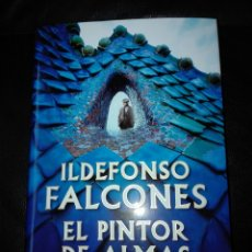 Libros: ILDEFONSO FALCONES. EL PINTOR DE ALMAS. GRIJALBO. LIBRO NUEVO. TAPA DURA. PRIMERA EDICIÓN. Lote 198045291