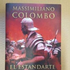Libros: LIBRO / EL ESTANDARTE PURPURA / MASSIMILIANO COLOMBO / EDICIONES B, 1ª EDICION FEBRERO 2015. Lote 199849435