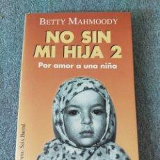 Libros: NO SIN MI HIJA 2. Lote 204154045