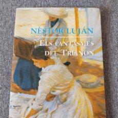 Libros: ELS FANTASMES DEL TRIANON. Lote 204154421