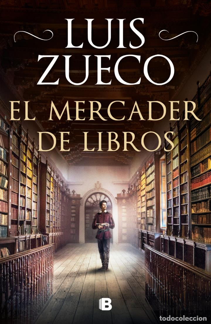 EL MERCADER DE LIBROS. LUIS ZUECO .-NUEVO (Libros Nuevos - Narrativa - Novela Histórica)