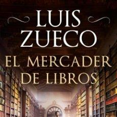 Libros: EL MERCADER DE LIBROS. LUIS ZUECO .-NUEVO. Lote 204478930