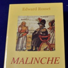 Libros: MALINCHE - ROSSET, EDWARD R.. Lote 205267476