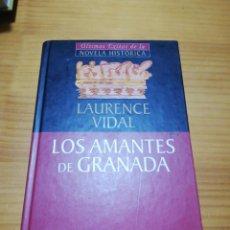 Libros: LIBRO LOS AMANTES DE GRANADA DE LAURENCE VIDAL. Lote 207444585