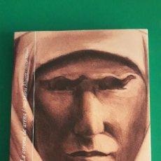 Libros: LAWRENCE DE ARABIA. LA CORONA DE ARENA – JOSÉ MARÍA ÁLVAREZ / CHAMÁN EDICIONES. Lote 210027301