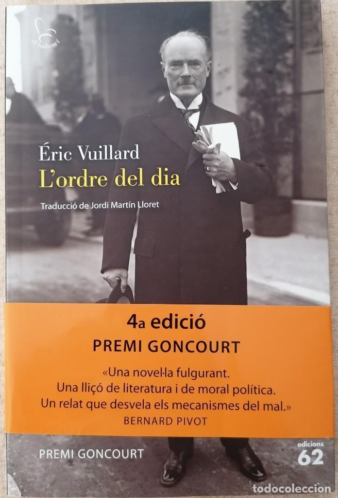 L'ORDRE DEL DIA - ÉRIC VUILLARD - EDICIONS 62 - 2018 (Libros Nuevos - Narrativa - Novela Histórica)