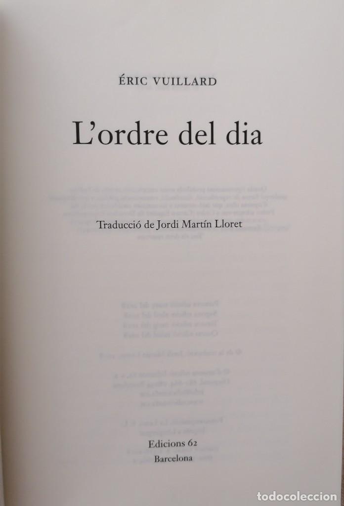 Libros: LORDRE DEL DIA - ÉRIC VUILLARD - EDICIONS 62 - 2018 - Foto 4 - 210552932