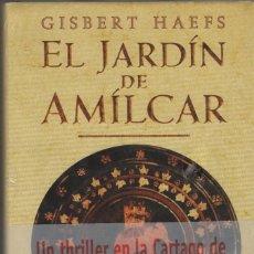 Libros: EL JARDÍN DE AMÍLCAR. GISBERT HAEFS. EDHASA. 2001.. Lote 214399458