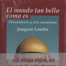 Libros: EL MUNDO ES TAN BELLO COMO ES. JOAQUÍN LOMBA. EDHASA. 2005.. Lote 214400035