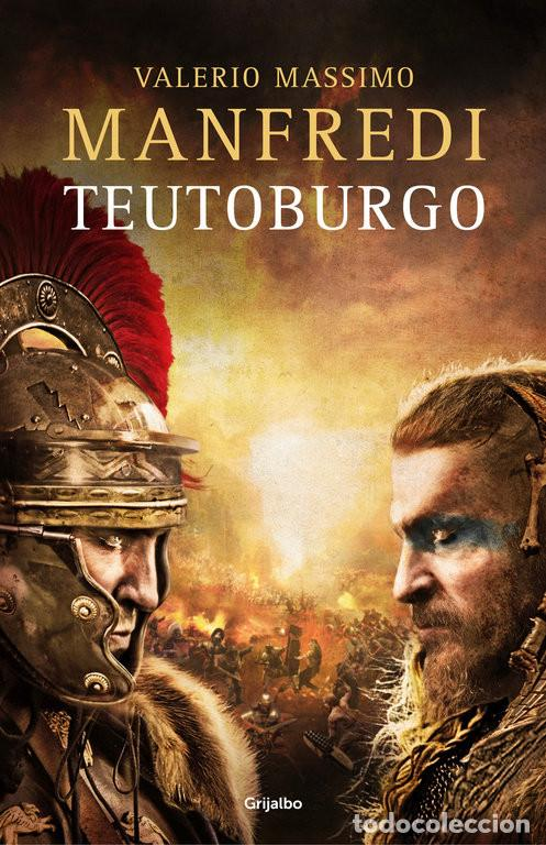 NARRATIVA. HISTORIA. TEUTOBURGO - VALERIO MASSIMO MANFREDI (Libros Nuevos - Narrativa - Novela Histórica)