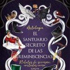Libros: NARRATIVA. HISTORIA. EL SANTUARIO SECRETO DE LAS REMINISCENCIAS - VARIOS AUTORES. Lote 214520928