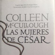 Livros: LAS MUJERES DEL CESAR, COLLEEN MCCULLOUGH PLANETA 2005. Lote 215842897