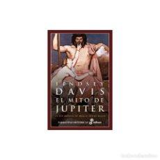 Libros: NARRATIVA. HISTORIA. EL MITO DE JÚPITER - LINDSEY DAVIS (CARTONÉ) DESCATALOGADO!!! OFERTA!!!. Lote 217281263