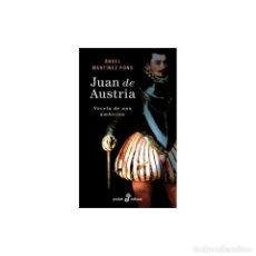 Libros: NARRATIVA. HISTORIA. JUAN DE AUSTRIA - ÁNGEL MARTÍNEZ PONS DESCATALOGADO!!! OFERTA!!!. Lote 217284273