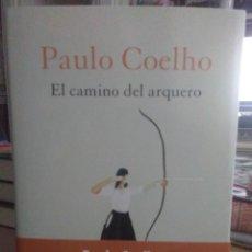 Libros: PAULO COELHO.EL CAMINO DEL ARQUERO.PLANETA. Lote 261303210