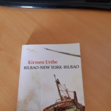 Libros: BILBAO-NEW YORK-BILBAO, KIRMEN URIBE, 1ª EDC. EN COLECCIÓN BOOKET, FEBRERO 2011. Lote 219024970