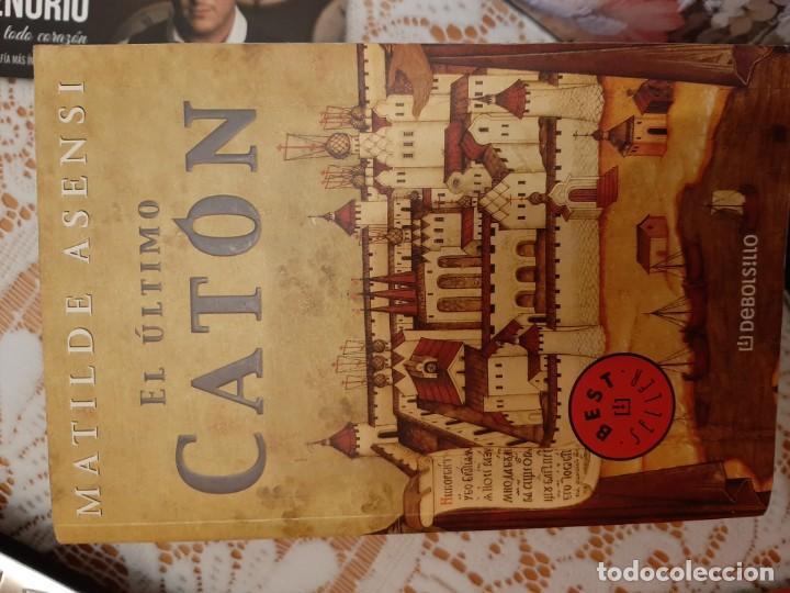 EL ULTIMO CATON - MATILDE ASENSI (Libros Nuevos - Narrativa - Novela Histórica)