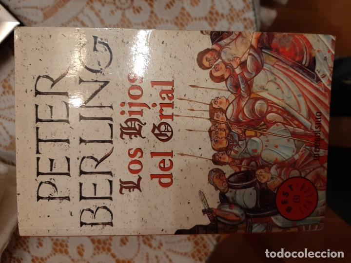 LOS HIJOS DEL GRIAL - PETER BERLIN (Libros Nuevos - Narrativa - Novela Histórica)
