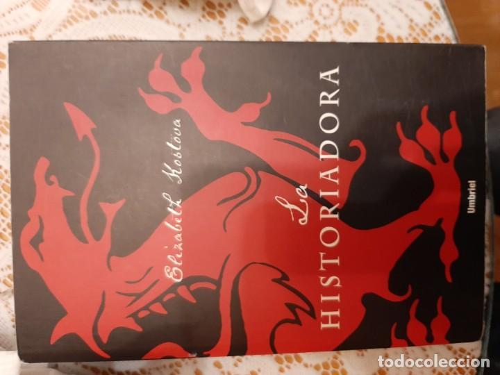 LA HISTORIADORA - ELISABETH KOSLOVA (Libros Nuevos - Narrativa - Novela Histórica)