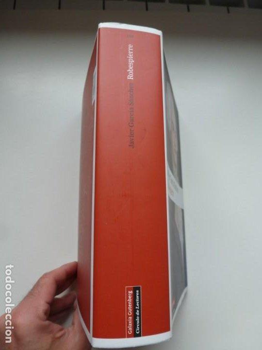 Libros: ROBESPIERRE. JAVIER GARCÍA SÁNCHEZ. GALAXIA GUTENBERG / CÍRCULO DE LECTORES. PRIMERA EDICIÓN 2012 - Foto 2 - 219350456