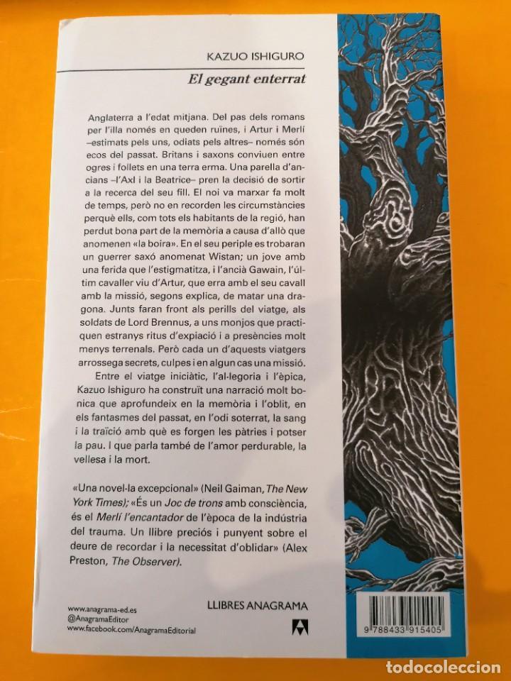 Libros: EL GEGANT ENTERRAT - KAZUO ISHIGURO - LLIBRES ANAGRAMA - 1A EDICIÓN - 2016 - Foto 2 - 219367848