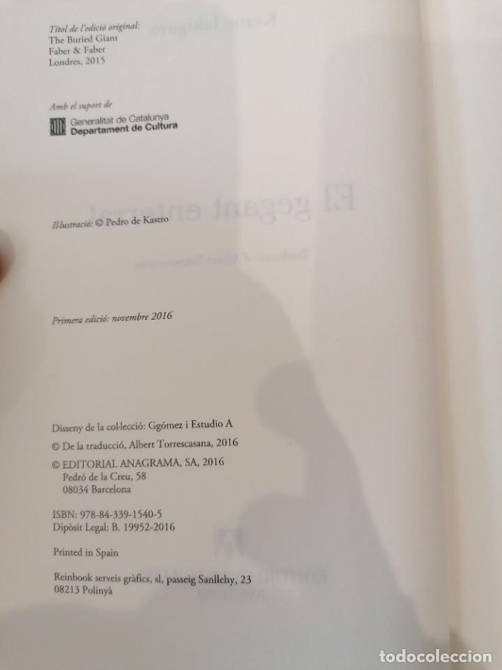 Libros: EL GEGANT ENTERRAT - KAZUO ISHIGURO - LLIBRES ANAGRAMA - 1A EDICIÓN - 2016 - Foto 4 - 219367848