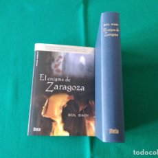 Libros: EL ENIGMA DE ZARAGOZA - SOL GADI - STYRIA - AÑO 2007 - SIN LEER. Lote 219983640