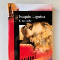 Libros: LIBRO. EL RESCOLDO. JOAQUÍN LEGUINA. GUERRA CIVIL ESPAÑOLA. FRANQUISMO. ESPAÑA. POSGUERRA. Lote 220397200