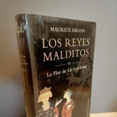Libros: LA FLOR DE LIS Y EL LEON, LIBRO VI DE LA SAGA LOS REYES MALDITOS, MAURICE DRUON, 2019. Lote 220548747
