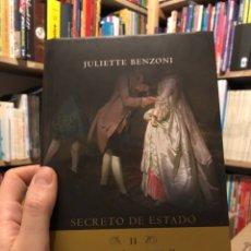 Libros: JULIETTE BENZONI SECRETO DE ESTADO II EL REY DE LES HALLES. Lote 220610806
