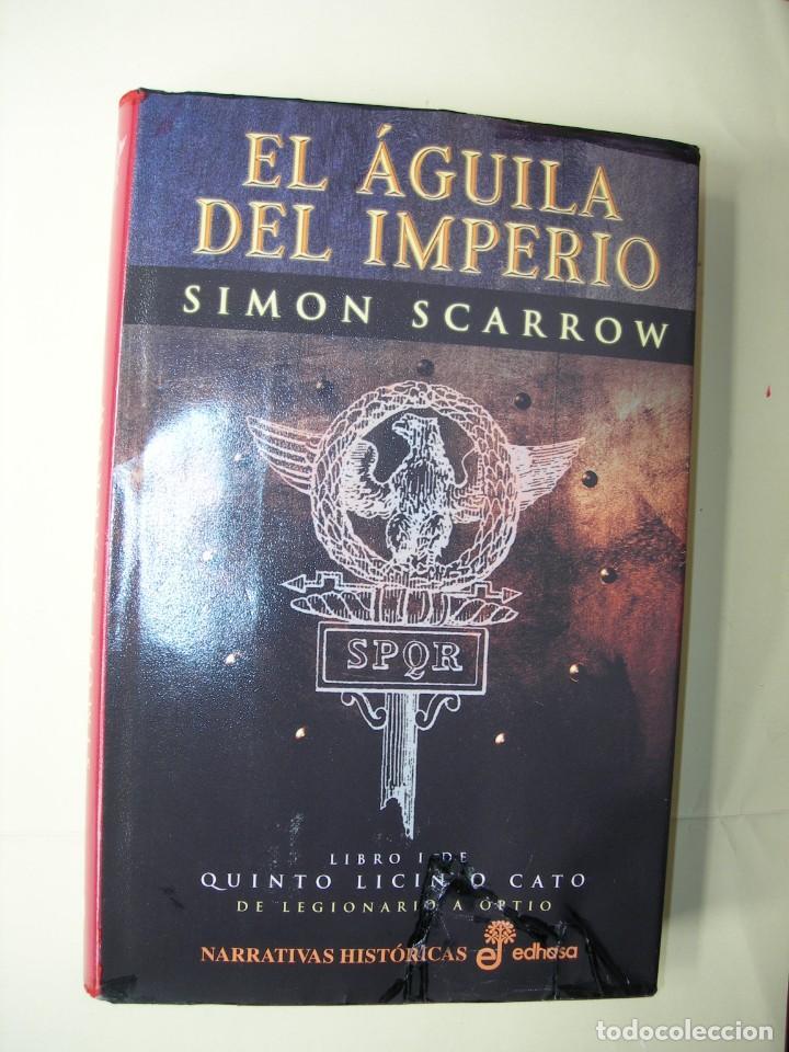 EL ÁGUILA DEL IMPERIO / SIMON SCARROW (Libros Nuevos - Narrativa - Novela Histórica)