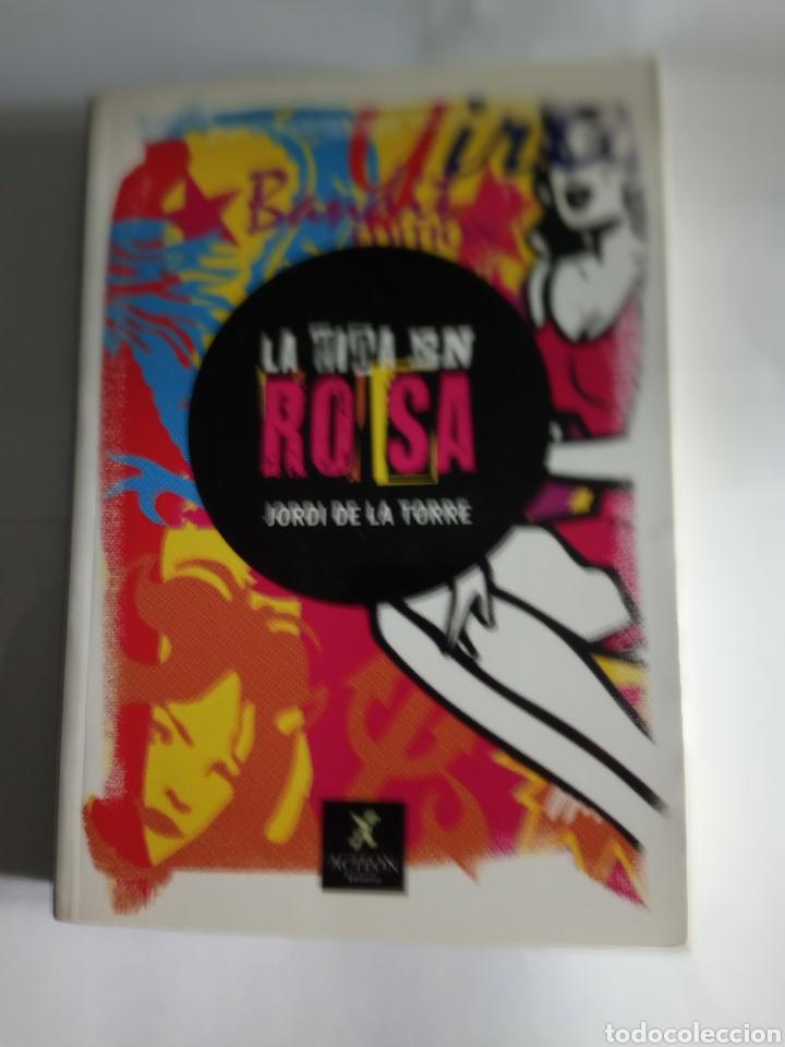 LA VIDA EN ROSA (Libros Nuevos - Narrativa - Novela Histórica)