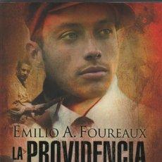 Libros: LA PROVIDENCIA. EMILIO A.FOUREAUX (MILIKI). ESPASA. 2008.. Lote 222311083