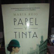Libros: MARÍA REIG.PAPEL Y TINTA.DEBOLSILLO. Lote 222511107