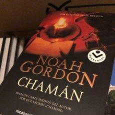 Libros: NOAH GORDON CHAMÁN ROCA EDITORIAL HISTÓRICA. Lote 222708463