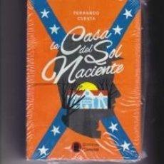 Libros: LA CASA DEL SOL NACIENTE. NOVELA SOBRE LA GUERRA CIVIL AMERICANA. FIRMADA Y DEDICADA POR EL AUTOR.. Lote 223047416