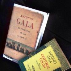 Libros: EL PEDESTAL DE LAS ESTATUAS Y CRISTÓBAL COLON DE ANTONIO GALA. Lote 225069813