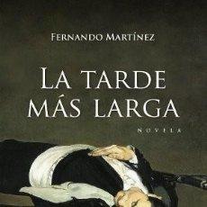 Libros: LA TARDE MÁS LARGA. Lote 227775460
