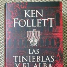 Livres: KEN FOLLET. LAS TINIEBLAS Y EL ALBA. Lote 231696135
