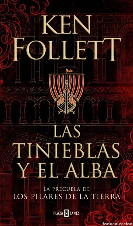LAS TINIEBLAS Y EL ALBA. PLAZA JANÉS. KEN FOLLETT. LIBRO NUEVO (Libros Nuevos - Narrativa - Novela Histórica)