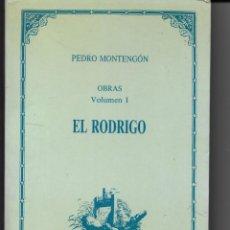 Libros: EL RODRIGO, PEDRO MONTENGÓN. Lote 235730530