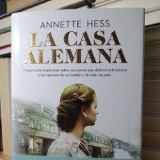 Libros: LA CASA ALEMANA ANNETTE HESS. EDITORIAL: PLANETA. Lote 240131290