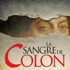 Libros: LA SANGRE DE COLÓN. MIGUEL RUIZ MONTAÑEZ.. Lote 240197230