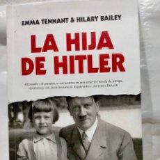 Libros: HILARY BAILEY. LA HIJA DE HITLER .BERENICE. Lote 243088705